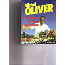 livre cuisine oliver ma bonne cuisine française de michel oliver neuf occasion