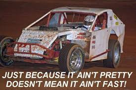 Dirt Track Racing Memes - dirt track memes on twitter it ain t gotta be pretty to go fast