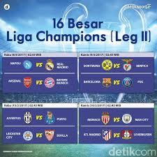 Jadwal Liga Chion Jadwal Liga Chions Babak 16 Besar Leg Kedua