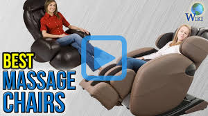 Top Massage Chairs Top 10 Massage Chairs Of 2017 Video Review