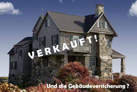 Verkauf Eigenheim Gebäudeversicherung Nach Verkauf Des Hauses Finanzblog