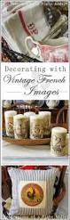 confessions of a plate addict decorating with vintage french