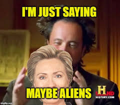 Aliens Picture Meme - ancient aliens meme imgflip
