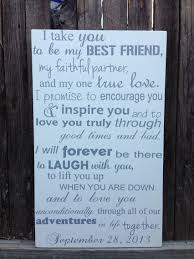 i take you to be my best friend wedding vows wood sign custom