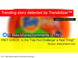 Challenge Snopes Fact Check Is The 039 Tide Pod Challenge 039 A Real Thing