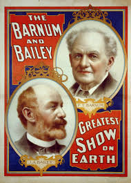 Barnes And Bailey Circus The End Of A Publicity Era How P T Barnum Affected Marketing And Pr