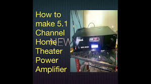 home theater systems with amplifier how to make 5 1 channel home theater system with remote control