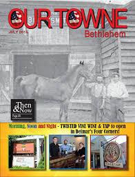 our towne bethlehem july by john guastella issuu