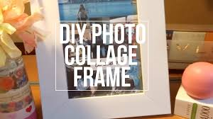 diy photo collage frame roomspiration gift ideas youtube