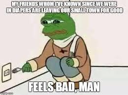 Feels Memes - feels bad man memes imgflip