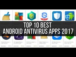 antivirus for android top 10 best android antivirus apps 2017