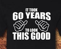 gift for turning 60 turning 60 etsy