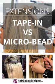 What Shampoo To Use For Hair Extensions by Different Types Of Hair Extensions Comparing Tape Ins And Micro Bead