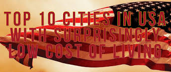 which state has the lowest cost of living top 10 cities in america with surprisingly low cost of living