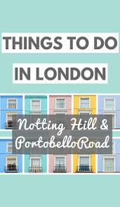 best 25 notting hill ideas only on pinterest notting hill