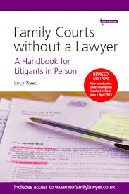 family courts without a lawyer a handbook for litigants in person