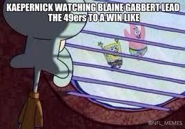 Blaine Gabbert Meme - 8 best memes of colin kaepernick watching blaine gabbert the san