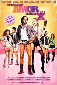 No lo llames amor… llámalo X (2010) [Latino]