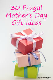 30 frugal mother u0027s day gift ideas frugal gift and frugal living