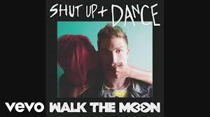 walk the moon shut up and dance audio youtube