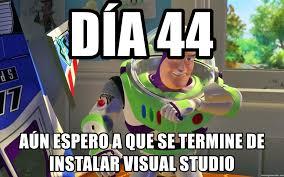 Studio Memes - día 44 aún espero a que se termine de instalar visual studio buzz