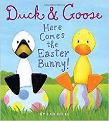 easter bunny books duck goose here comes the easter bunny