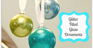 glitter filled glass ornaments tutorial hometalk