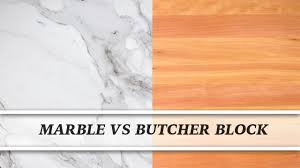 marble vs butcher block countertop comparison youtube marble vs butcher block countertop comparison