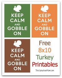 keep calm and gobble on free thanksgiving printable thesuburbanmom