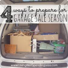 4 ways to prepare for garage sale season living well spending less