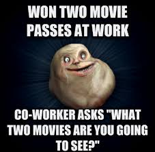 Meme Alone - forever alone meme wins two movie passes