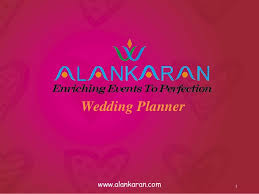 Indian Wedding Planner Book Wedding Planning Presentation Alankaran Weddings U0026 Events Pvt Ltd