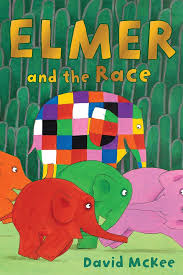 Elmer The Patchwork Elephant Story - children s book of the week elmer and the race by david mckee