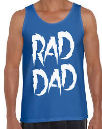gift for dad men u0027s rad dad tank tops white father u0027s day gift for dad best dad