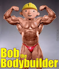 Bodybuilder Meme - bob the bodybuilder by braynded12 meme center
