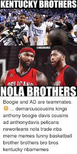 Kentucky Basketball Memes - kentucky brothers mic nola brothers boogie and ad are teammates