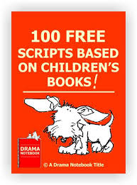scripts based on children s books drama notebook