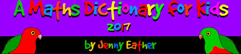a maths dictionary for kids 2017 full site by jenny eather maths