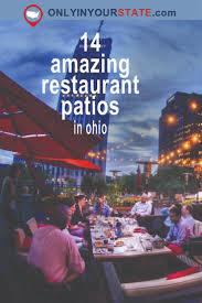 Patio Dining Restaurants by Best 25 Restaurants Outdoor Seating Ideas On Pinterest Outdoor
