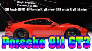 2018 porsche 911 gt3 2018 porsche 911 gt3 review 2018 porsche