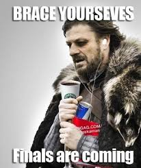 Ned Meme - happy final exams imminent ned brace yourselves winter is