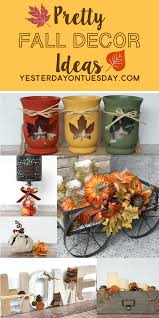 How To Decorate Your Home For Fall Fall Crafts Gallery Yesterday On Tuesday