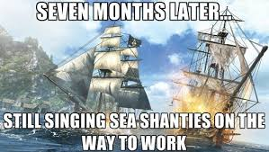 Assassins Creed 4 Memes - farewell and adieu to you spanish ladies memebase funny memes