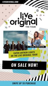 sadie robertson u0027s live original the tour