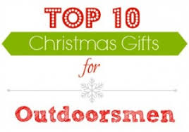gift ideas for outdoorsmen gift ideas top gifts for outdoorsmen southern savers