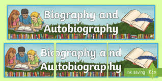 ks2 literacy biography and autobiography biography and autobiography display banner autobiography and