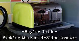 High End Toasters Best 4 Slice Toaster Reviews 2017 Top 5 Recommended