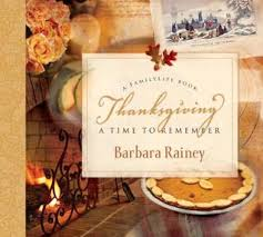 thanksgiving a time to remember by barbara rainey