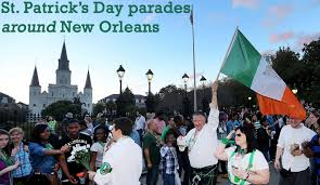 Google Maps Bourbon Street New Orleans by New Orleans St Patrick U0027s Day 2016 Parades Maps Roll Times