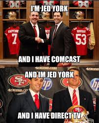 Direct Tv Meme - jed york cable vs jed york directv niners nation